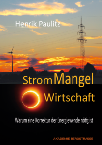 H.Paulitz: Strommangel Wirtschaft